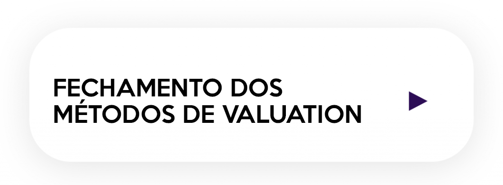 módulo do método do fechamentos do curso de Valuation Startups