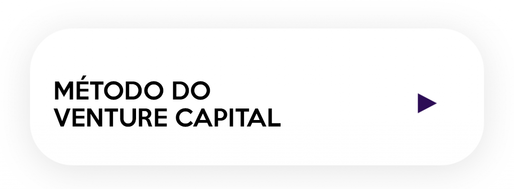 módulo do método do venture capital do curso de Valuation Startups