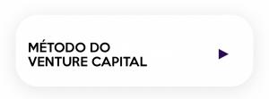 módulo do método do venture capital do curso de Valuation Startups